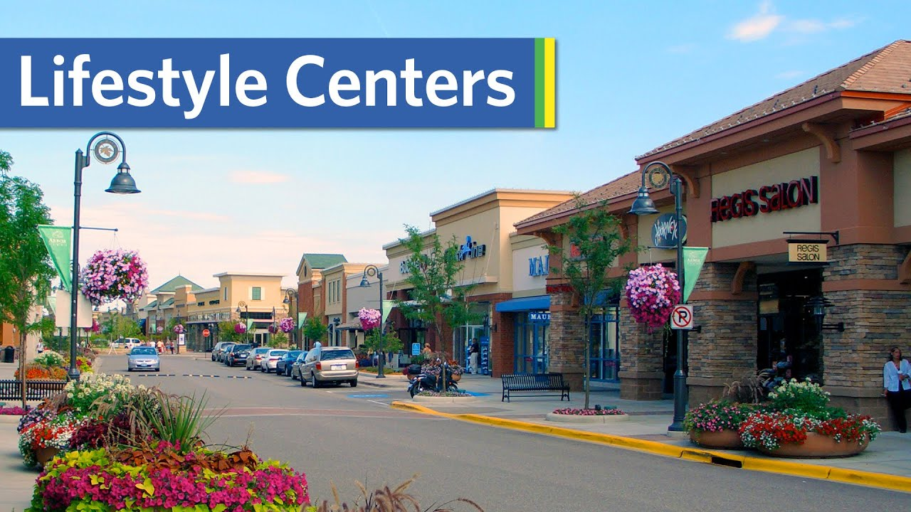 Lifestyle Centers and Shopping Malls